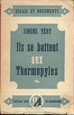 Ils se battent aux Thermopyles.: Téry, Simone.: