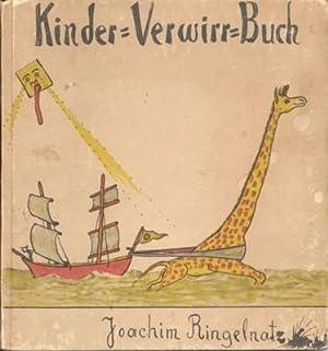 Kinder-Verwirr-Buch, mit vielen Bildern.: Ringelnatz, Joachim: