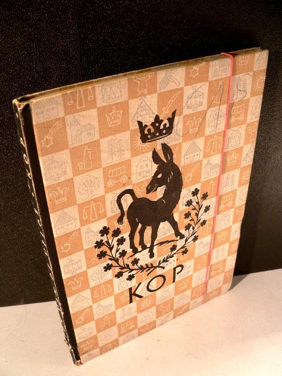 Kop - Eine Geschichte für die Jugend. Aus dem Flämischen übetragen von Wolfgang Vogler. Illustrationen und Einbandzeichnung von Ernst H. A. Bernd.