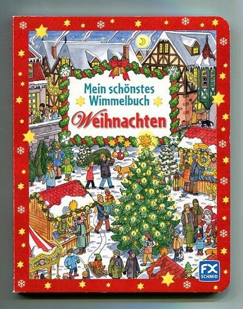 Wimmelbuch Weihnachten.Mein Schönstes Wimmelbuch Weihnachten
