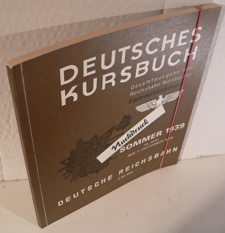 Fernverbindungen Deutsches Kursbuch 1939. In- und nach dem Ausland