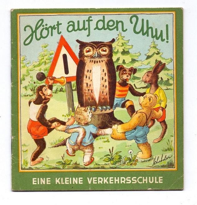 Hört auf den Uhu! Ein Bilderbuch für: Schröder, Fritz [Illustrationen]: