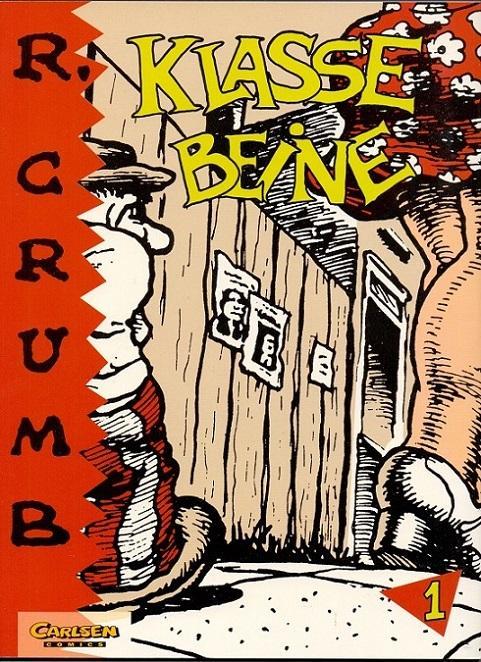 R. Crumb, Band 1: Klasse Beine.: Crumb, Robert: