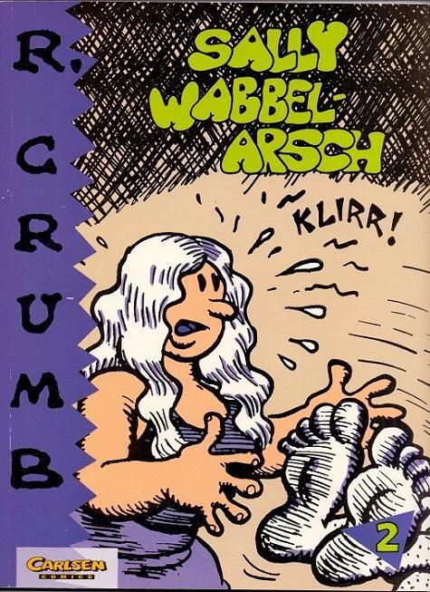 R. Crumb, Band 2: Sally Wabbelarsch.: Crumb, Robert: