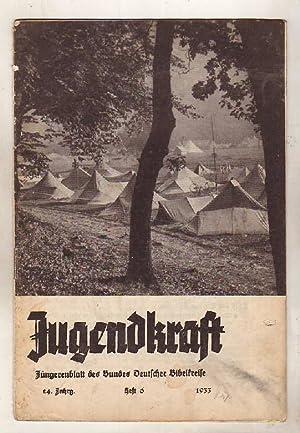 Jugendkraft. Jüngerenblatt des Bundes Deutscher Bibelkreise. 24.