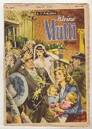 Kleine Mutti - Roman. Einzelhefte aus dem: D`Ancona, A.: