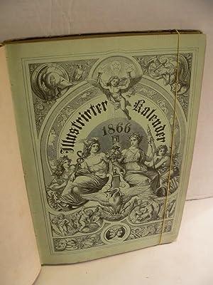 Illustrirter [Illustrierter] Kalender für 1866. Jahrbuch der Ereignisse, Bestrebungen und ...