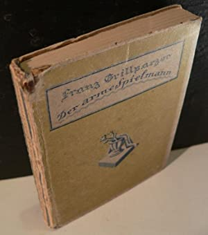 Der arme Spielmann - Novelle. Mit 12: Grillparzer, Franz und
