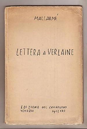 Lettera a Verlaine. Prefazione traduzione e note: Mallarmé, Stéphane: