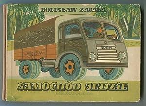 Samochod Jedzie. Ilustrowat: Zbigniew Rychlicki.: Zagala, Boleslaw und