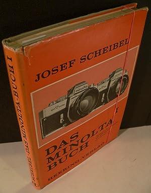 Das MINOLTA-Buch I. Spiegelreflex-Kameras, alle SR-Modelle und System.