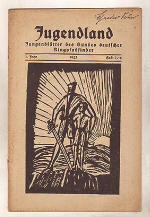 Jugendland. Jungenblätter des Bundes deutscher Ringpfadfinder. 1.: Neidhardt, Walter [Hrsg.]: