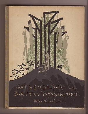 """Galgenlieder. Nebst dem """"Gingganz"""".: Morgenstern, Christian:"""