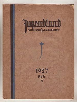 Jugendland - Eine deutsche Jungenzeitschrift. 5. Jahrg.: Freisleben, Rolf [Hrsg.]: