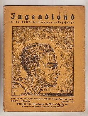 Jugendland - Eine deutsche Jungenzeitschrift. Herausgegeben vom: Ahlemann, Joachim [Hrsg.]: