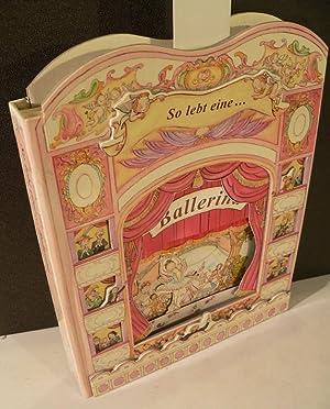So lebt eine.Ballerina [Pop-Up-Buch]. Text: Rosie McCormick.: McCormick, Rosie und
