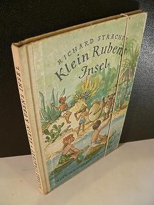 Klein Rubens Insel. Berechtigte Übersetzung aus dem: Strachey, Richard und