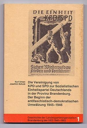 Die Vereinigung von KPD und SPD zur: Urban, Karl, Manfred
