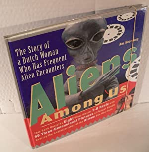 Aliens among us (Wij komen al door de eeuwen heen.). Edited by Mary Ann & Wolfgang Sell.