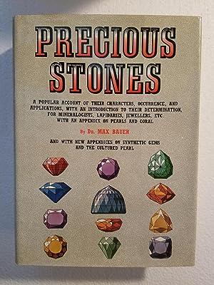 Precious Stones A Popular Account of Their: Bauer, Dr. Max
