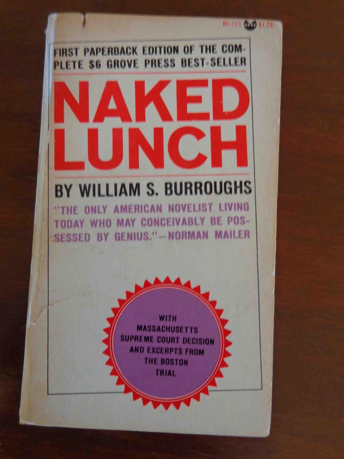 The Naked Lunch: William S Burroughs ...