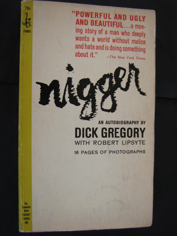 Nigger: Dick Gregory