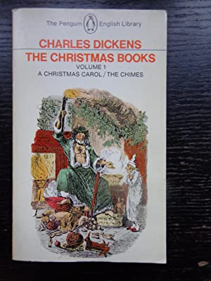 The Christmas Books Volume 1 (A Christmas: Charles Dickens