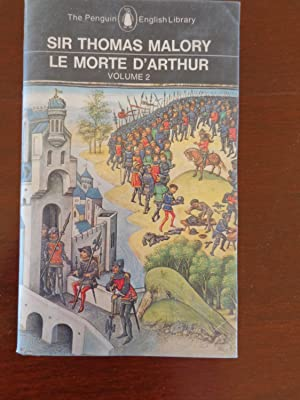 Le Morte D'Arthur Vol 2: Sir Thomas Malory