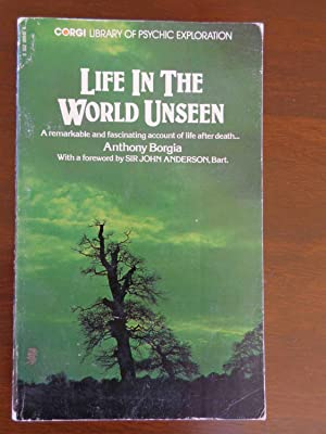 Life in the World Unseen: Anthony Borgia