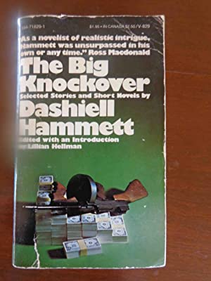 The Big Knockover:Selected Stories and Short Novels: Dashiell Hammett