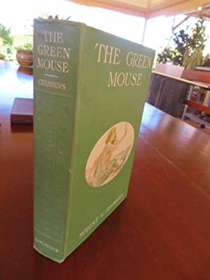 The Green Mouse: Robert W Chambers