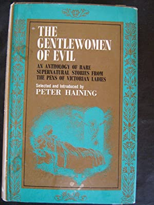 The Gentlewoman Of Evil:An anthology Of Rare: Peter Haining(editor)
