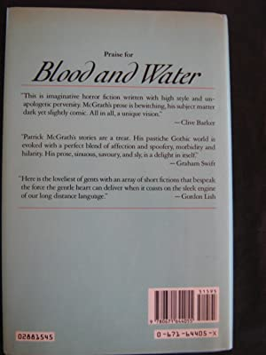 Blood And Water and Other Tales: Patrick Mcgrath
