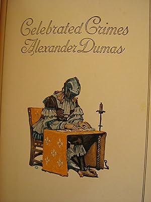 Celebrated Crimes (Volumes 2,3,5,7,8): Alexandre Dumas