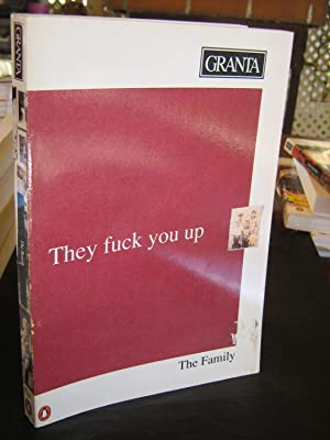 """Granta 37:The Family """"They Fuck You Up"""": Bill Buford (Editor)"""