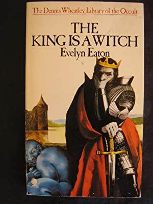 The King is a Witch: Evelyn Eaton