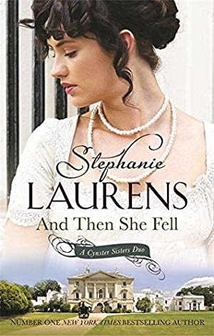 And Then She Fell: Stephanie Laurens