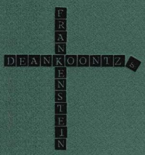 Frankenstein: The Original Screenplay - Signed Numbered: Dean Koontz