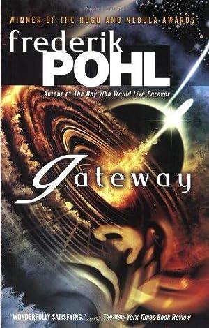 Gateway (Heechee Saga): Frederik Pohl,