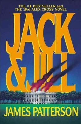 Jack & Jill (Alex Cross): James Patterson