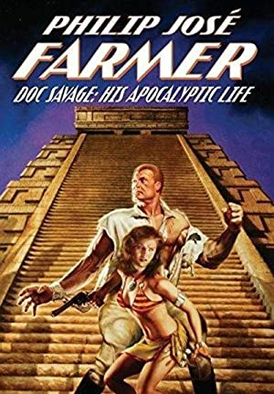 Doc Savage : His Apocalyptic Life (Signed)