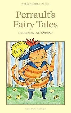 Perrault's Fairy Tales (Wordsworth Children's Classics) (Wordsworth: Charles Perrault