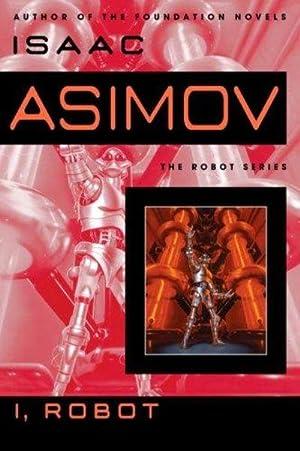 I, Robot (The Robot Series): Isaac Asimov