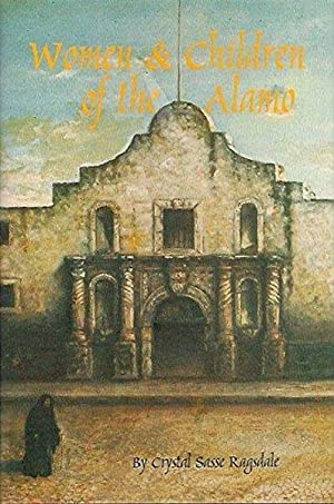 The Women And Children Of The Alamo (Signed)