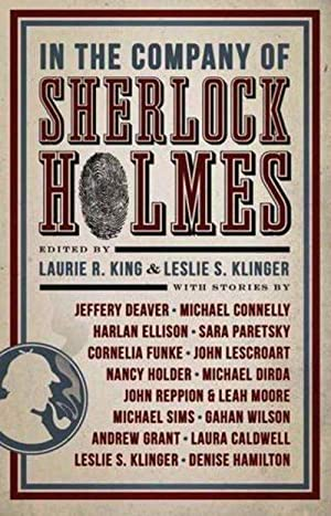 In the Company of Sherlock Holmes: Stories: Laurie R King,