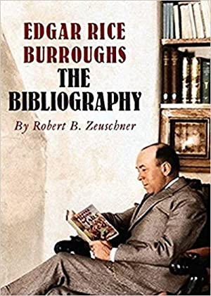 EDGAR RICE BURROUGHS: THE BIBLIOGRAPHY (SIGNED)