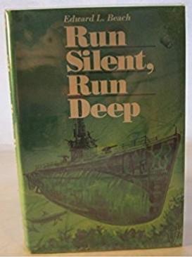 Run Silent, Run Deep: Edward L. Beach