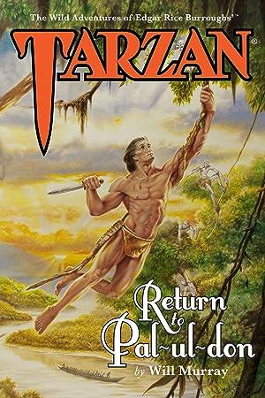 Tarzan: Return To Pal-ul-don Deluxe Hardcover (The: Will Murray, Edgar