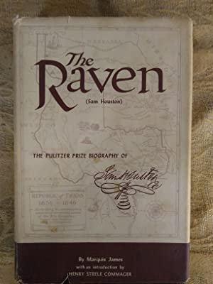 The Raven: A Biography of Sam Houston: Marquis James with
