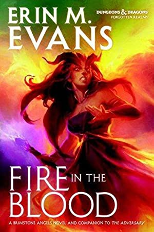 Fire In The Blood: Erin M. Evans